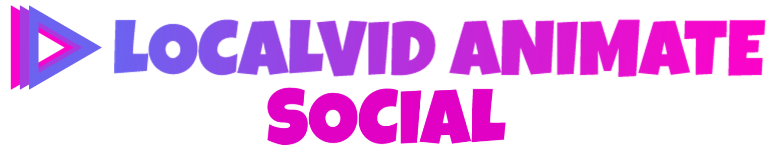 LocalVid Animate Social