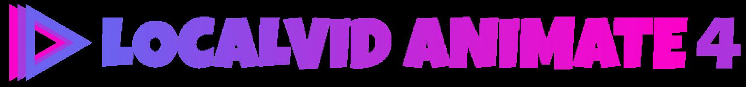 LocalVid Animate 4